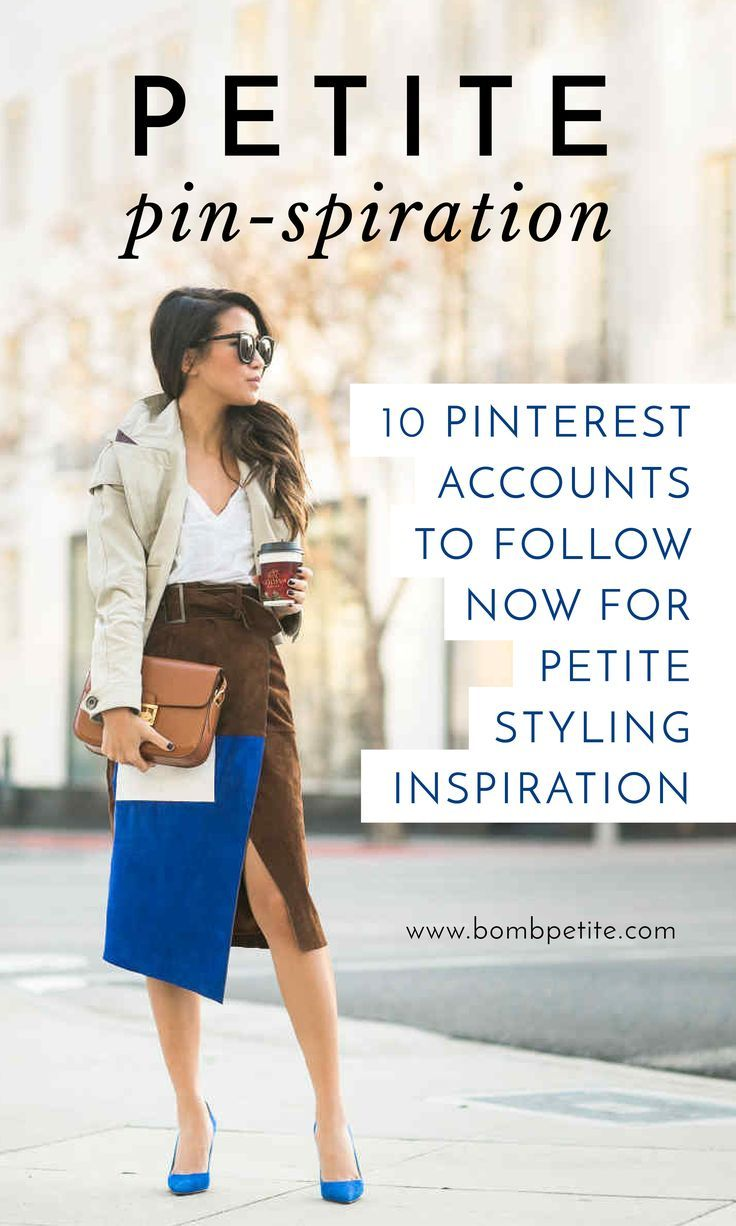 10 Pinterest accounts to follow now for petite styling inspiration