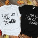 Best Friend Shirts - Girls Trip Shirts- Matching Shirts - Shirts for girls weekend - The bad one - The Sassy One - The Wild One - Fun girls