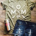 Mom life custom tshirt bella canvas olive green arrows mom life. Gift. Mother's Day.