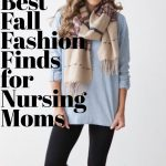 Nursing Clothes 21 Best Fall Outfit Ideas for Breastfeeding Moms