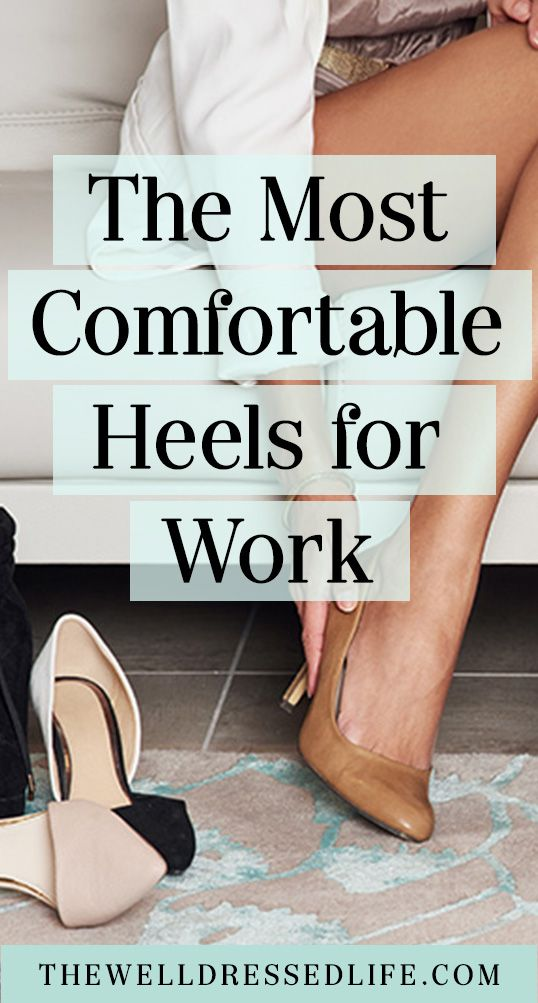The Most Comfortable Heels for Work